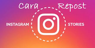 Sangat Mudah! Begini Cara Repost Postingan Instagram Tanpa Aplikasi