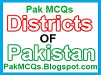districts of paksitan mcqs, all about districts of paksitan information