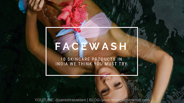 Shopping,Style and Us : India's est Shopping and Self-help Blog - 10 Skincare Products We Tried And You Should Too!
