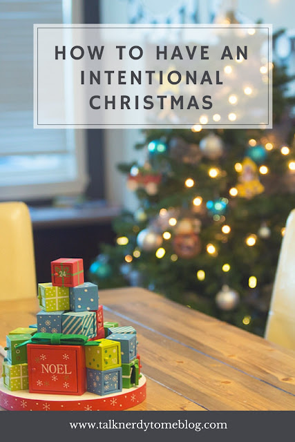 How to have a simple, affordable and intentional Christmas.