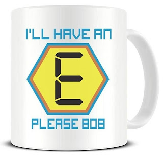 I'll Have an E Please Bob Mug