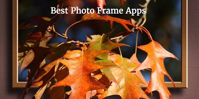 7 Best Photo Frame Apps For Iphone Ipad 2018 Best And Fresh Apps