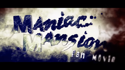 Maniac Mansion - Fan Movie by Spadoni Production