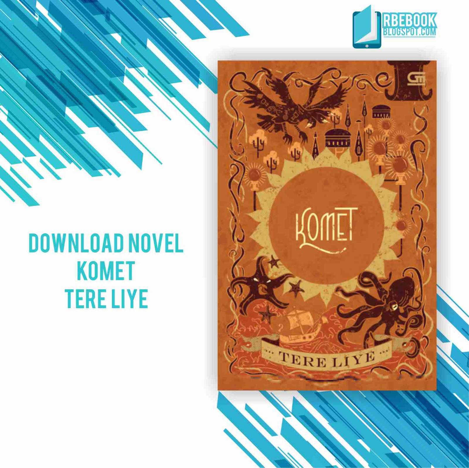 download novel tere liye komet