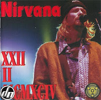 XXII II MCMXCIV (1994) : art sound blog bootleg nirvana musique pirate