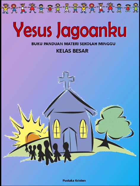 Buku Penuntun Materi Sekolah Minggu Pustaka Kristen