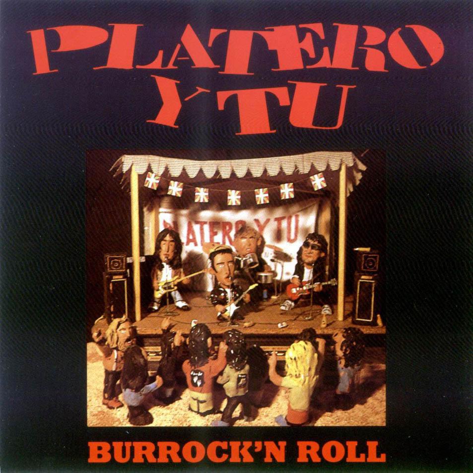 Platero Y Tu Hay Poco Rock & Roll
