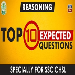 Top 10 Expected Questions | Reasoning For SSC CHSL | PDF