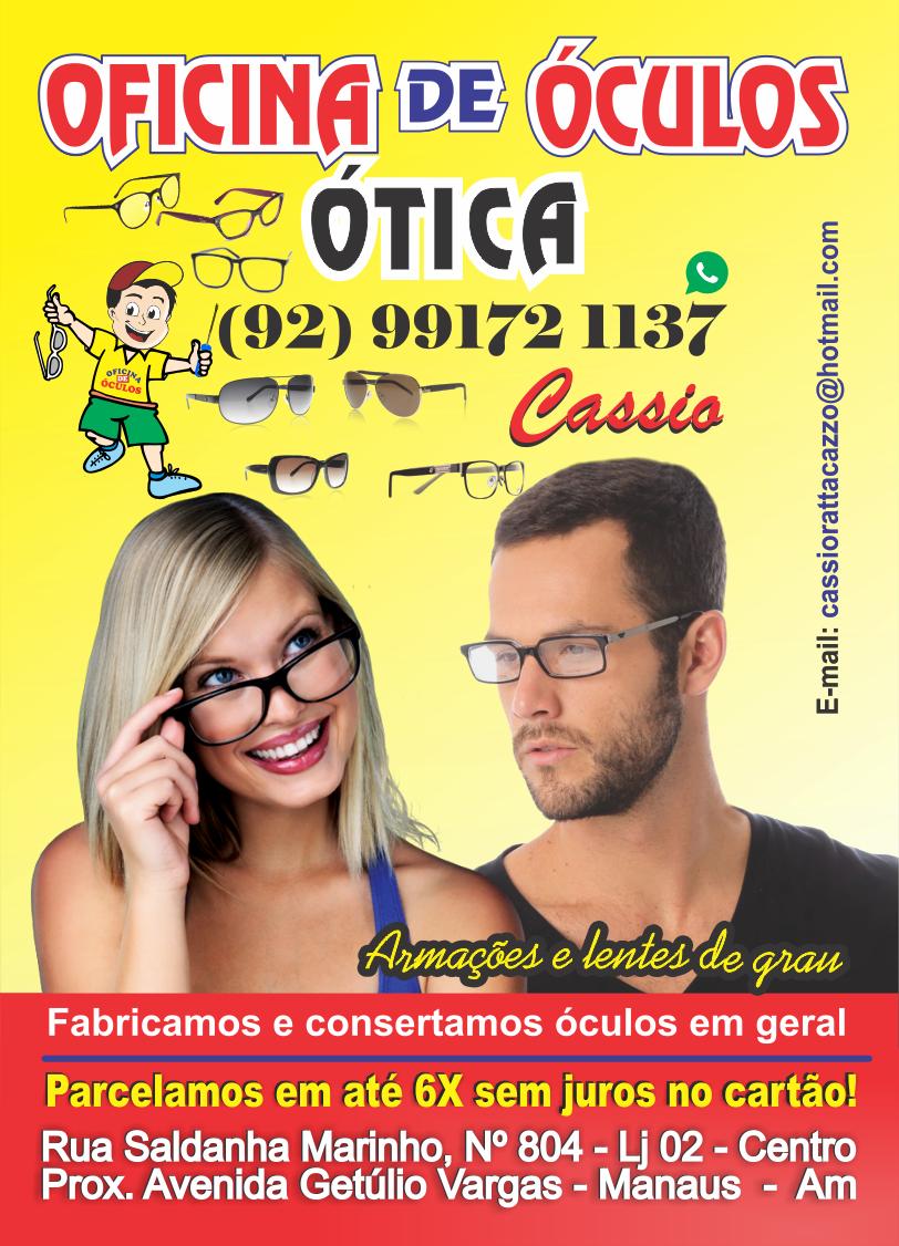 66a328de6 fabiocesar.com: OFICINA DE ÓCULOS - OTICA CÁSSIO