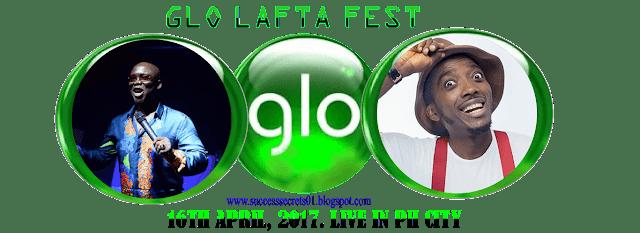 GLO LAFTA FEST PORT HARCOURT FREE ATTENDANCE
