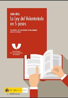 http://www.plataformavoluntariado.org/ARCHIVO/documentos/recursos/1460633989_la_ley_del_voluntariado_en_5_pasos.pdf