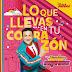 JUNIOR EXPRESS - LO QUE LLEVAS EN TU CORAZON - 2016
