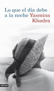 Lo que el día debe a la noche Yasmina Khadra