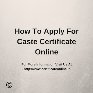 Apply For Caste Certificate Online