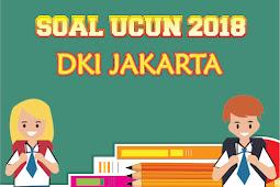 Soal UCUN 2018 DKI Jakarta IPA