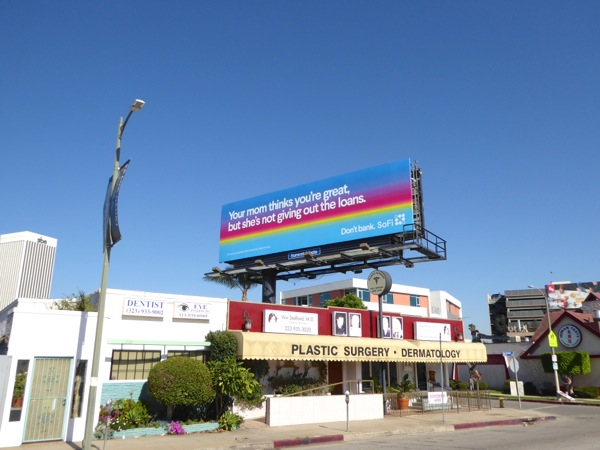 Your mom think you're great SoFi billboard