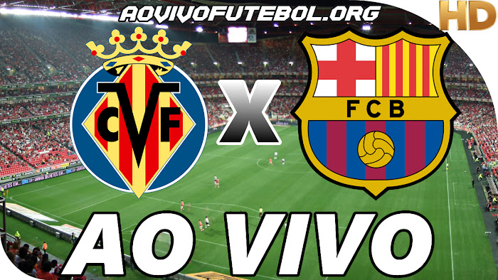 Assistir Villarreal x Barcelona Ao Vivo