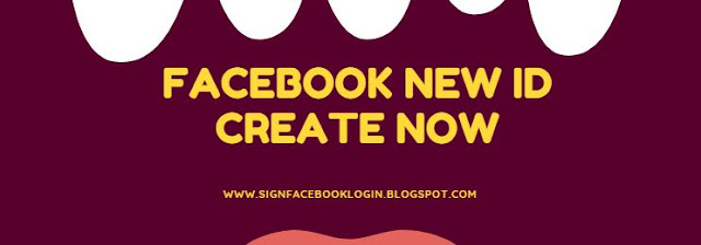 Facebook New Id Create Now