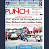 NAIJA NEWSPAPERS: TODAY'S THE PUNCH NEWSPAPER HEADLINES [6TH OCTOBER, 2017].