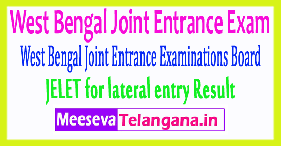 West Bengal Joint Entrance Exam JELET for lateral entry Result 2017
