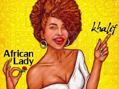 [MUSIC]: Khalif - African Lady (Manya Cover)