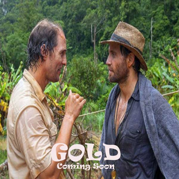 Gold, Film Gold, Gold Synopsis, Gold Trailer, Gold Review, Download Poster Film Gold 2016