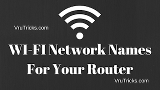 Funny WI-FI Names For Your Router