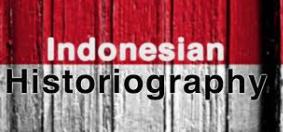SEJARAH PENULISAN SEJARAH DI INDONESIA