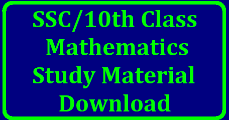 SSC/10th Class Mathematics Study Material Download 10th class Mathematics Study Materials Download | SSC Maths Study Material Download | Important Questions in Maths for Paper I and Paper II | Chapter wise Important Bits and Questions with Long Answer and short Answer | Useful Mathematics Study Material for AP and Telangana SSC Public Examinations | Sets Real Numbers Statastics Trignometry Applications of Trignometry Co ordinate Geometry Series Similar Triangles Polynomials Bits and Supprtive Material Marks Gainer Download ssc-10th-class-mathematics-study-material-question-bit-bank-marks-gainer-download/2018/09/ssc10th-class-mathematics-study-material-download.html