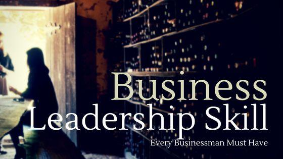 Business Leadership Skill