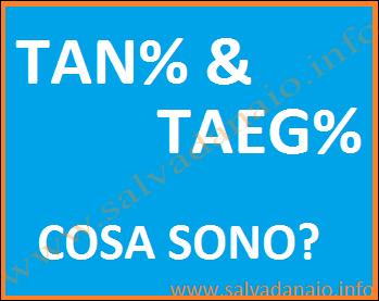 Tan taeg e rate mensili da pagare, quando vengono richiesti?