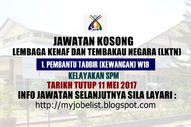 Jawatan Kosong Lembaga Kenaf dan Tembakau Negara (LKTN) Mei 2017