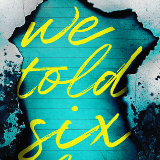 WE TOLD SIX LIES - by Victoria Scott