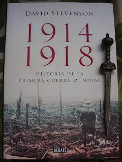Portada del libro 1914.1918. Historia de la Primera Guerra Mundial, de David Stevenson