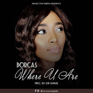 Download where you are by Dorcas