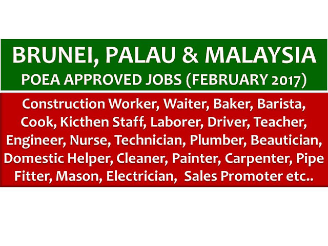 The following are jobs approved by POEA for deployment to Brunei, Palau and Malaysia. Job applicants may contact the recruitment agency assigned to inquire for further information or to apply online for the job.  We are not affiliated to any of these recruitment agencies.   As per POEA, there should be no placement fee for domestic workers and seafarers. For jobs that are not exempted on placement fee, the placement fee should not exceed the one month equivalent of salary offered for the job. We encourage job applicant to report to POEA any violation on this rule.
