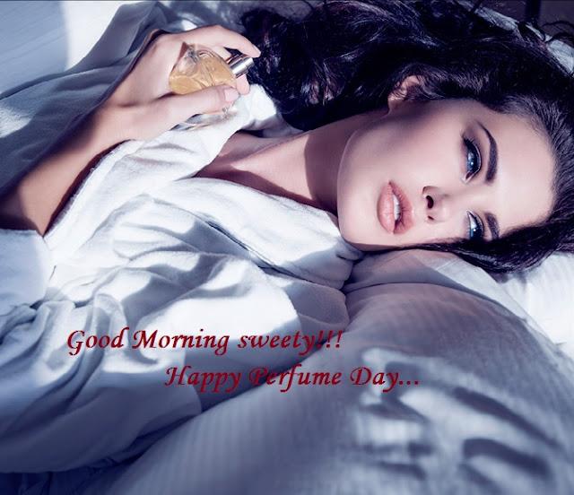 Perfume Day Good Morning Whatsapp Status DP