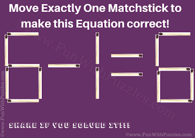 It is very interesting matchstick puzzle for kids in which one has to move exactly matchstick to make the equation correct