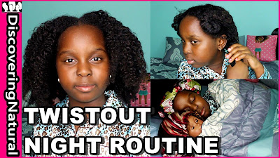 Night Routine for Natural Hair Twistout DiscoveringNatural