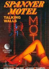 Talking Walls AKA Spanner Motel (1987)