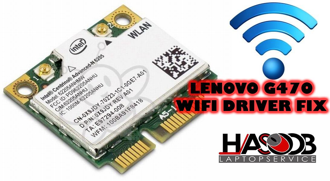 Lenovo G470 - WIFI problem issue | Hasoob Laptop Service Nilai