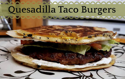 Quesadilla Taco Burgers