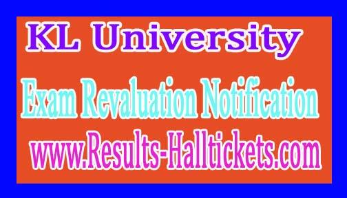 KL University B.Tech Ist/ IInd/ and IIIrd Year Ist Sem Dec 2016 Revaluation Notification