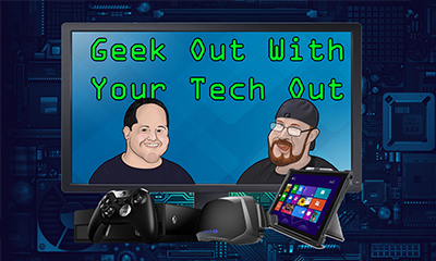 Geek Out With Your Tech Out Banner