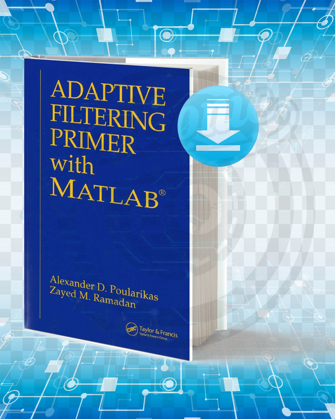 Download Adaptive Filtering Primer with MATLAB pdf