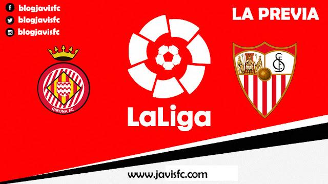 Previa Girona CF - Sevilla FC