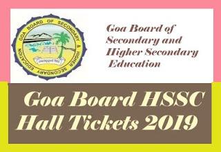 Goa Board HSSC Hall tickets 2019, Goa Board 12th Hall tickets 2019, Goa Board HSSC Hall ticket 2019, Goa  Board 12th Hall ticket 2019