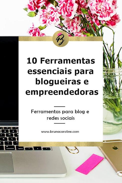 Dicas para blogueiras: Ferramentas para blog e redes sociais