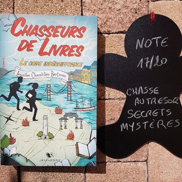 Chasseurs de livres, tome 2 : Le code indéchiffrable de Jennifer Chambliss Bertman