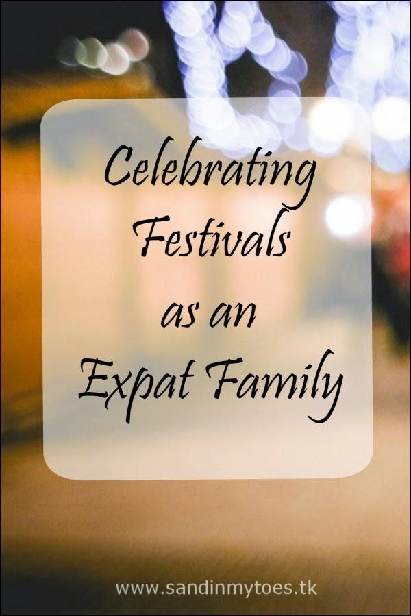 Celebrating festivals as an expat family